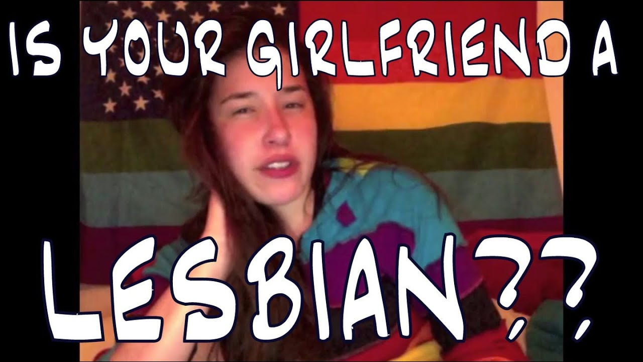 How to know if your girlfriend is lesbian