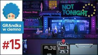 Not Tonight PL #15 | Niech żyje bal, tym razem letni