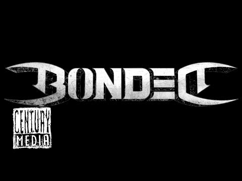 BONDED sign to CENTURY MEDIA RECORDS