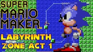 Super Mario Maker - Labyrinth Zone Act 1 (With Sonic Sounds!)