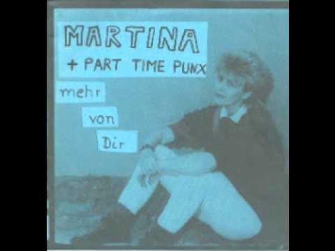 Martina + Part Time Punx - Mehr von Dir