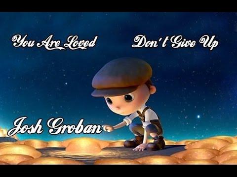 Josh Groban 💘 You Are Loved (Don't Give Up) Tradução
