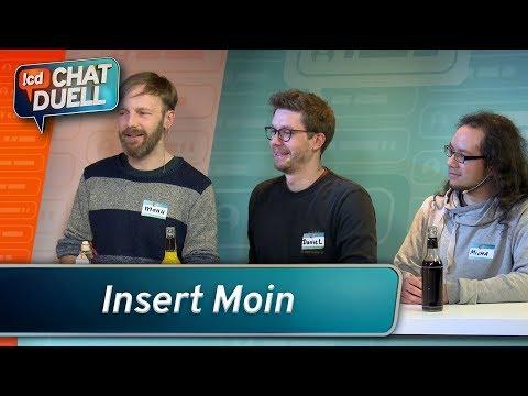Chat Duell #8 | Insert Moin gegen Simon, Sofia & Flo
