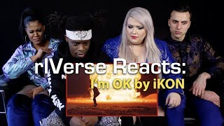 Cover images rIVerse Reacts: I'm OK by iKON - M/V Reaction