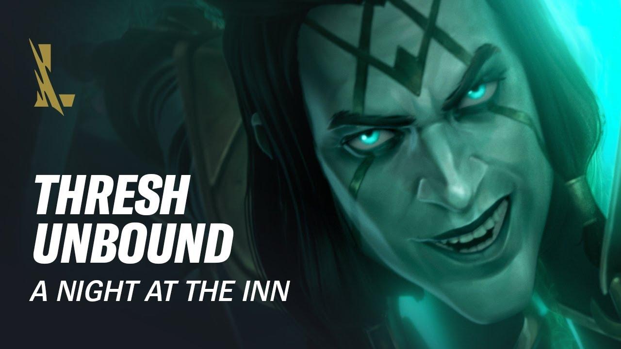 Download Thresh Unbound: A Night at the Inn | League of Legends: Wild Rift