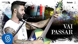 Gusttavo Lima - Vai Passar - DVD 50 / 50 (Vídeo Oficial)