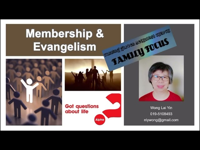Short Intro to Membership & Evangelism @ CGMC