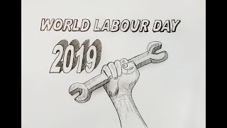 How to Drawing World Labour Day  2019 || sketch Labour Day