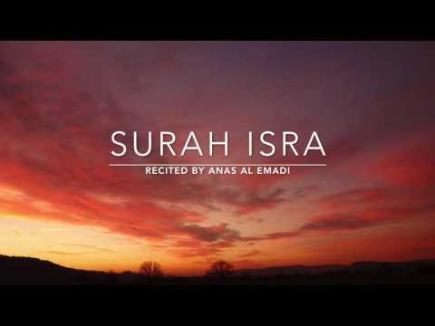 Beautiful Recitation Surah Isra   Anas Al Emadi   English Translation