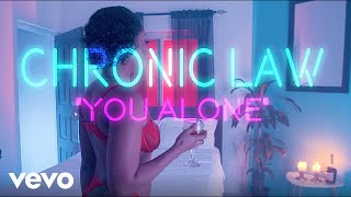 Chronic Law - You Alone (Official Music Video)
