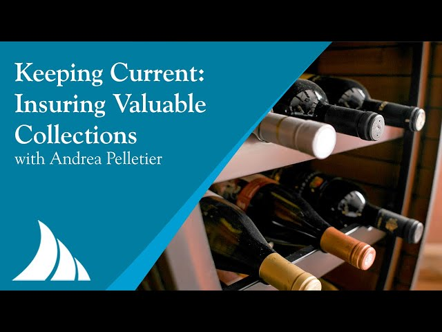Keeping Current: Insuring Valuable Collections with Andrea Pelletier