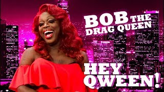 "RuPaul's Drag Race"" winner BOB THE DRAG QUEEN is back on Hey Qween!..."