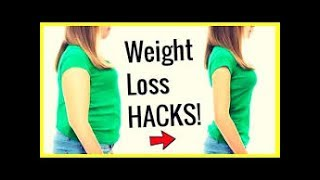 30 LAZY LIFE HACKS for WEIGHT LOSS That 2017 Actually Work! How to Lose Weight Easily Without Trying