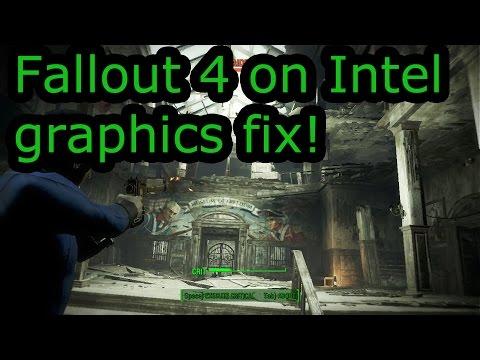 Fallout 4 Intel HD Graphics Crash Fix! (including HD 4000, 4400, 5500, Iris)