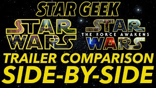 A NEW HOPE Fan Trailer and THE FORCE AWAKENS Official Trailer - Side-By-Side Comparison - Star Geek