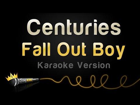 Fall Out Boy - Centuries (Karaoke Version)