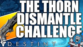 Destiny: THORN PvP Dismantle Challenge / Inverted Controls / Southpaw (Exotic Wager Ep1)