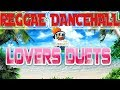 Reggae Dancehall Lovers Duets Best of the 90s Part 1 Mix By djeasy