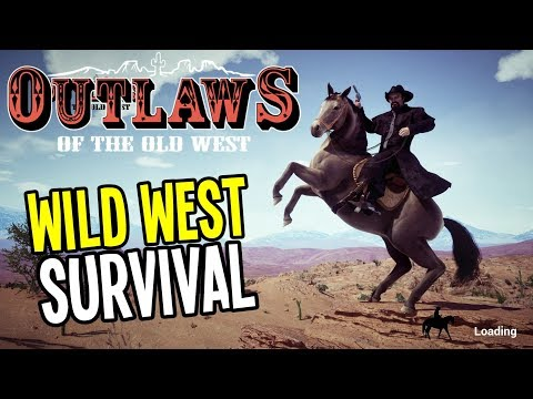 WILD WEST SURVIVAL SANDBOX - Outlaws of the Old West Gameplay - Episode 1