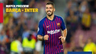 BARÇA 2-0 INTER MILAN | Match preview