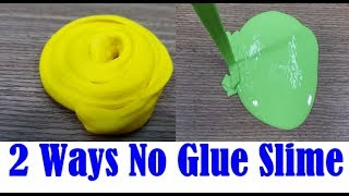 2 Ways No Glue Slime