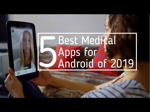 5 Best Medical Apps For Android Of 2019
