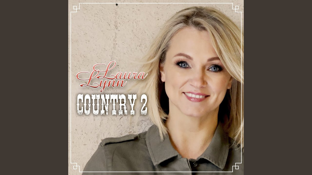 BELUISTER: Laura Lynn - Country Girl