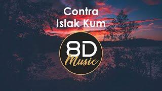 Contra - Islak Kum 8D (8D Music | 8D ) Resimi