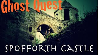 Ghost Hunting - Spofforth Castle