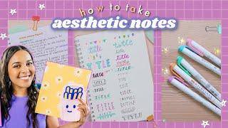 🖋 how to take [aesthetic notes] for lazy people 📓 note-taking + study tips!✨