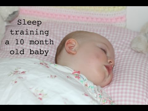 Sleep Training A 10 Month Old
