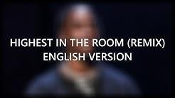 (English Version) Travis Scott - HIGHEST IN THE ROOM ft. ROSALÍA, Lil Baby (Lyrics)