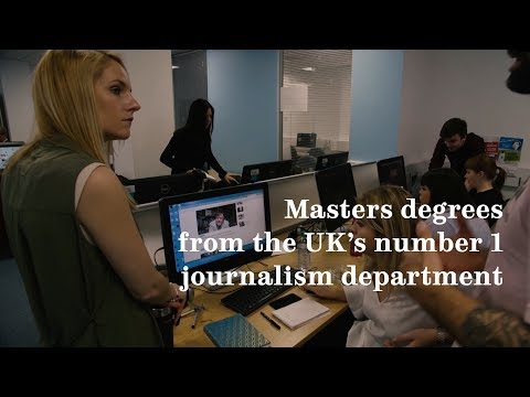 Masters Degrees From The UK's Number 1 Journalism Department