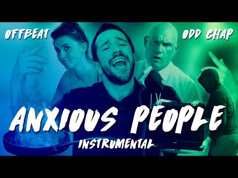 Offbeat & Odd Chap - Anxious People Instrumental