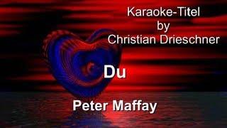 Du - Peter Maffay - Karaoke