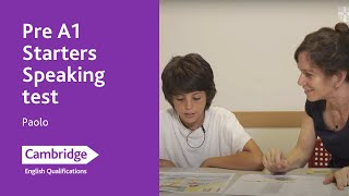 Pre A1 Starters Speaking test – Paolo | Cambridge English