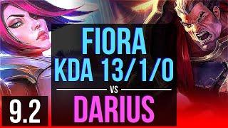 FIORA vs DARIUS (TOP) | KDA 13/1/0, 2 early solo kills, 8 solo kills, Legendary | NA Diamond | v9.2
