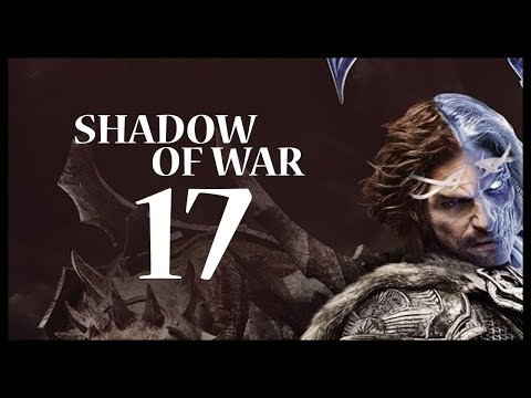 Middle-earth: Shadow of War Gameplay Walkthrough Let's Play Part 17 (THE TOWER)