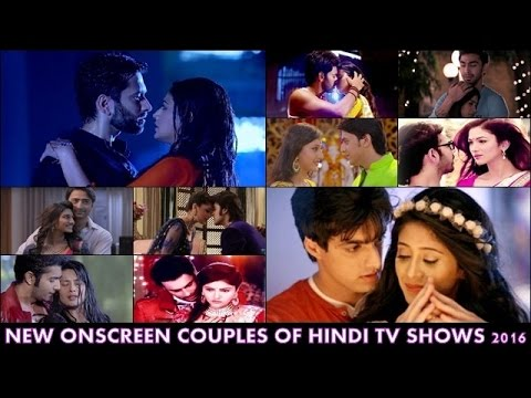 Top 10 Best New On Screen Couples Of Indian Television Shows 2016