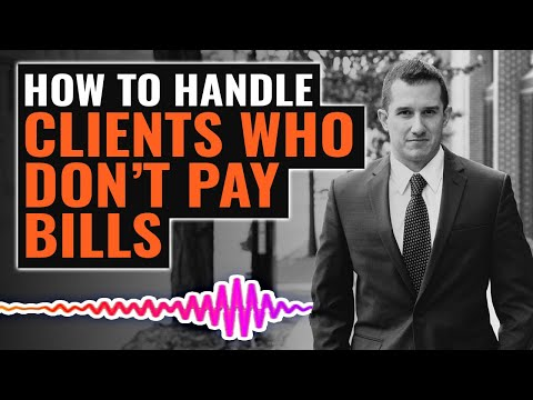 How To Avoid and Handle Clients Who Don't Pay Bills