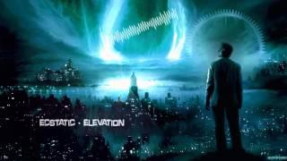 Ecstatic - Elevation [HQ Original]