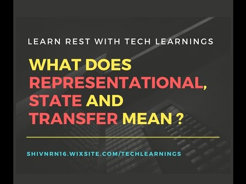 What's the meaning of REST (Representational State Transfer)