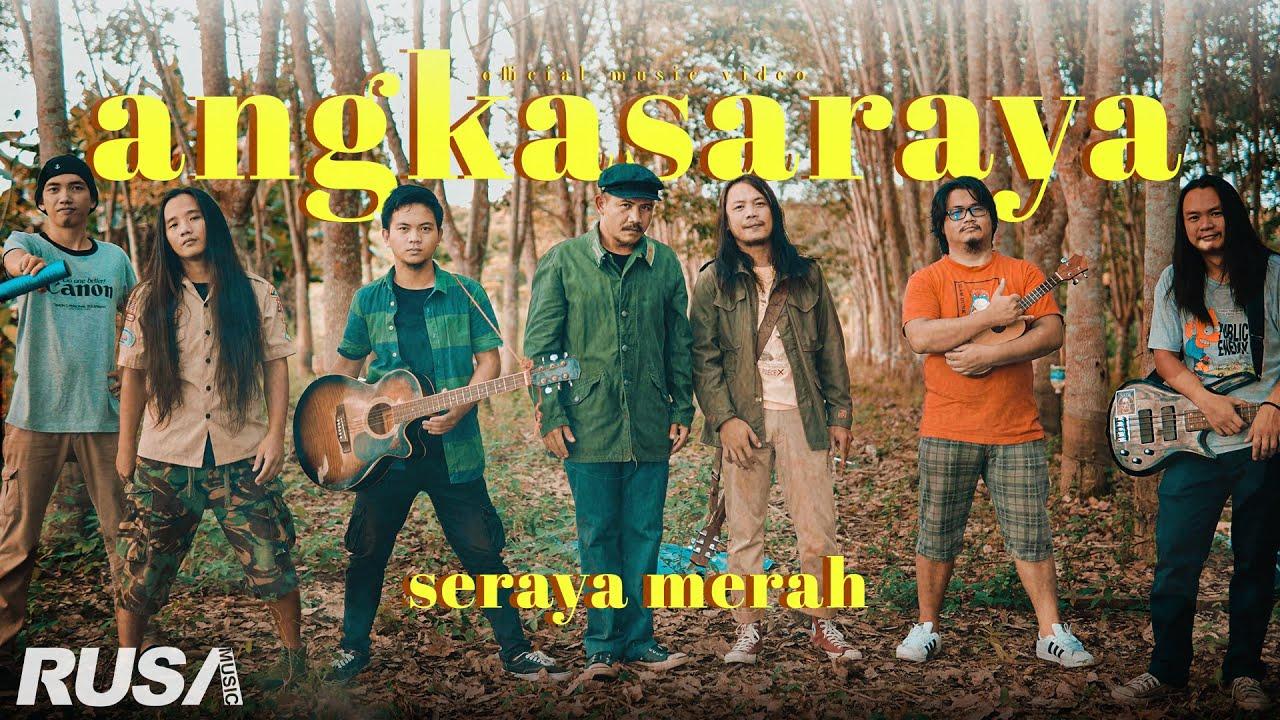 Seraya Merah - Angkasaraya [Official Music Video]