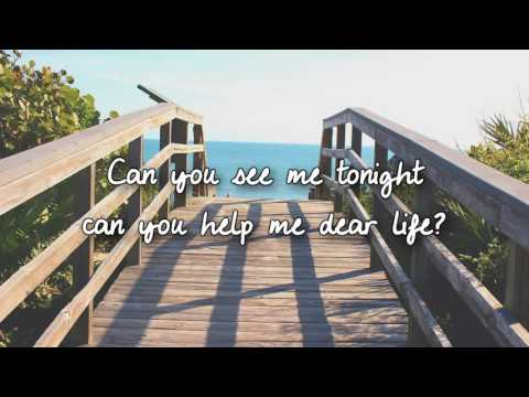 Dear Life - Delta Goodrem Lyrics