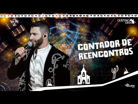 Gusttavo Lima – Contador de Reencontros – DVD O Embaixador In Cariri (Ao Vivo)