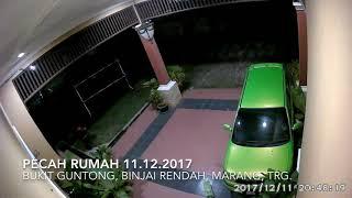 Kejadian Pecah Rumah Di Binjai Rendah, Marang, Terengganu. (11.12.2017)