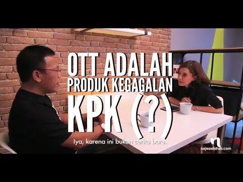 Anggota Pansus Angket KPK menganggap OTT adalah produk kegagalan KPK.