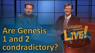 Are Genesis 1 and 2 contradictory? (Creation Magazine LIVE! 6-05) by CMIcreationstation