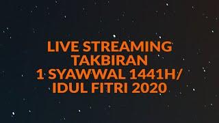 Download lagu 🔴 [LIVE] TAKBIRAN 2020 - IDUL FITRI 01 SYAWWAL 1441H