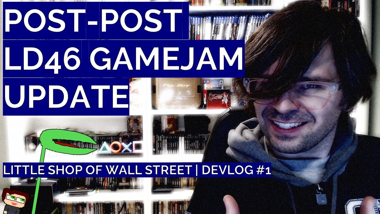 Thumbnail images for Post-Post LD46 Gamejam Update | Little Shop of Wall Street Devlog #1 video
